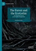 Pdf The Forest and the EcoGothic