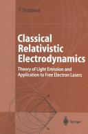 Classical Relativistic Electrodynamics