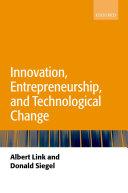 Innovation  Entrepreneurship  and Technological Change