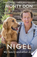 """""""Nigel: my family and other dogs"""" by Monty Don"""