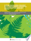 Elucidating Microbial Processes in Soils and Sediments  Microscale Measurements and Modeling  2nd Edition
