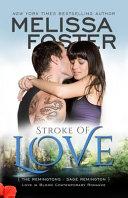 Stroke of Love (Love in Bloom