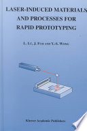 Laser Induced Materials and Processes for Rapid Prototyping