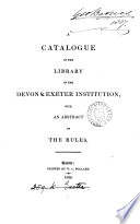 A Catalogue Of The Library With An Abstract Of The Rules