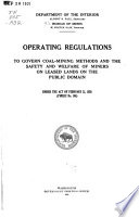 Operating Regulations to Govern Coal-mining Methods and the Safety and Welfare of Miners on Leased Lands on the Public Domain Under the Act of February 25, 1920 (Public No. 146).