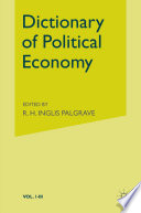 Palgrave S Dictionary Of Political Economy