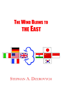The Wind Blows to the East