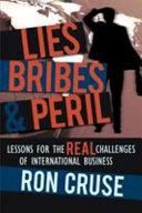 Lies  Bribes   Peril