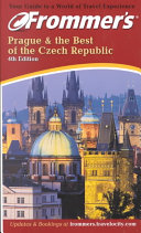 Frommer s Prague   the Best of the Czech Republic