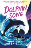 The White Giraffe Series  Dolphin Song