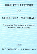 High Cycle Fatigue of Structural Materials Book