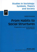 From Habits to Social Structures