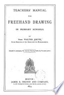 Teachers  Manual for Freehand Drawing in Primary Schools