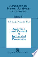 Analysis and Control of Industrial Processes Book