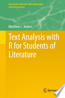 Text Analysis with R for Students of Literature