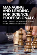 Managing and Leading for Science Professionals Book