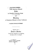 The American mineral guide to notable collecting areas  : and, Directory of American mineral & gem collectors