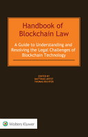 Handbook of Blockchain Law  A Guide to Understanding and Resolving the Legal Challenges of the Blockchain Technology Book