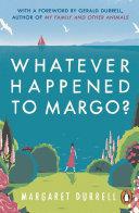Whatever Happened to Margo? Pdf/ePub eBook