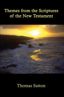 Themes from the Scriptures of the New Testament