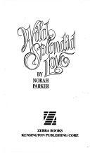 Pdf Wild Splendid Love