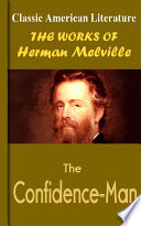 """The Confidence-Man: Works of Melville"" by Herman Melville"