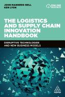 The Logistics and Supply Chain Innovation Handbook