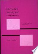Intermediate Statistics and Econometrics