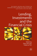 Lending, Investments and the Financial Crisis Book