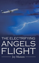 The Electrifying Angels Flight