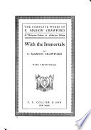 The Complete Works of F  Marion Crawford  With the immortals Book