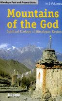 Mountains of the God : spiritual ecology of Himalaya region