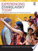 Experiencing Stanislavsky Today