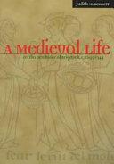 A Medieval Life  Cecilia Penifader of Brigstock  C  1295 1344