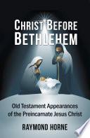 Christ Before Bethlehem