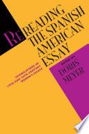 Rereading The Spanish American Essay