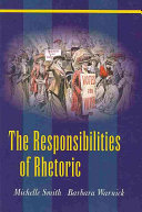 The Responsibilities of Rhetoric
