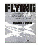 Flying  an Introduction to Flight  Airplanes  and Aviation Careers