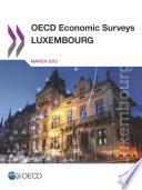 Oecd Economic Surveys Luxembourg 2015