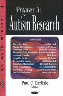 Progress in Autism Research