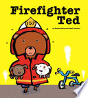 Firefighter Ted