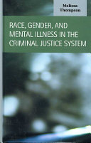 Race Gender And Mental Illness In The Criminal Justice System