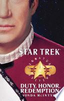 Star Trek Signature Edition Duty Honor Redemption