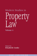 Modern Studies In Property Law Volume 4
