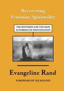 Recovering Feminine Spirituality