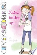 Katie  Batter Up