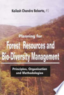 Planning for Forest Resources and Biodiversity Management