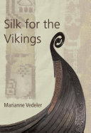 Pdf Silk for the Vikings Telecharger