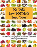 My Daily Low Fodmap Food Diary Book
