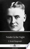 Tender Is the Night by F  Scott Fitzgerald   Delphi Classics  Illustrated